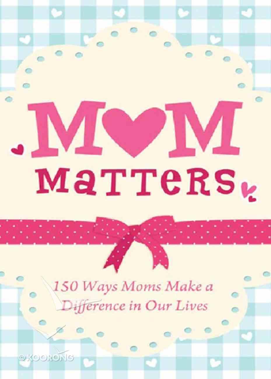 Mom Matters eBook