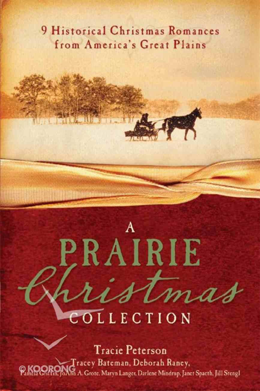 A Prairie Christmas Collection eBook