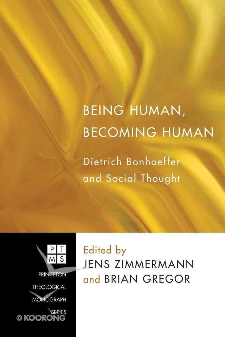 Being Human, Becoming Human Paperback