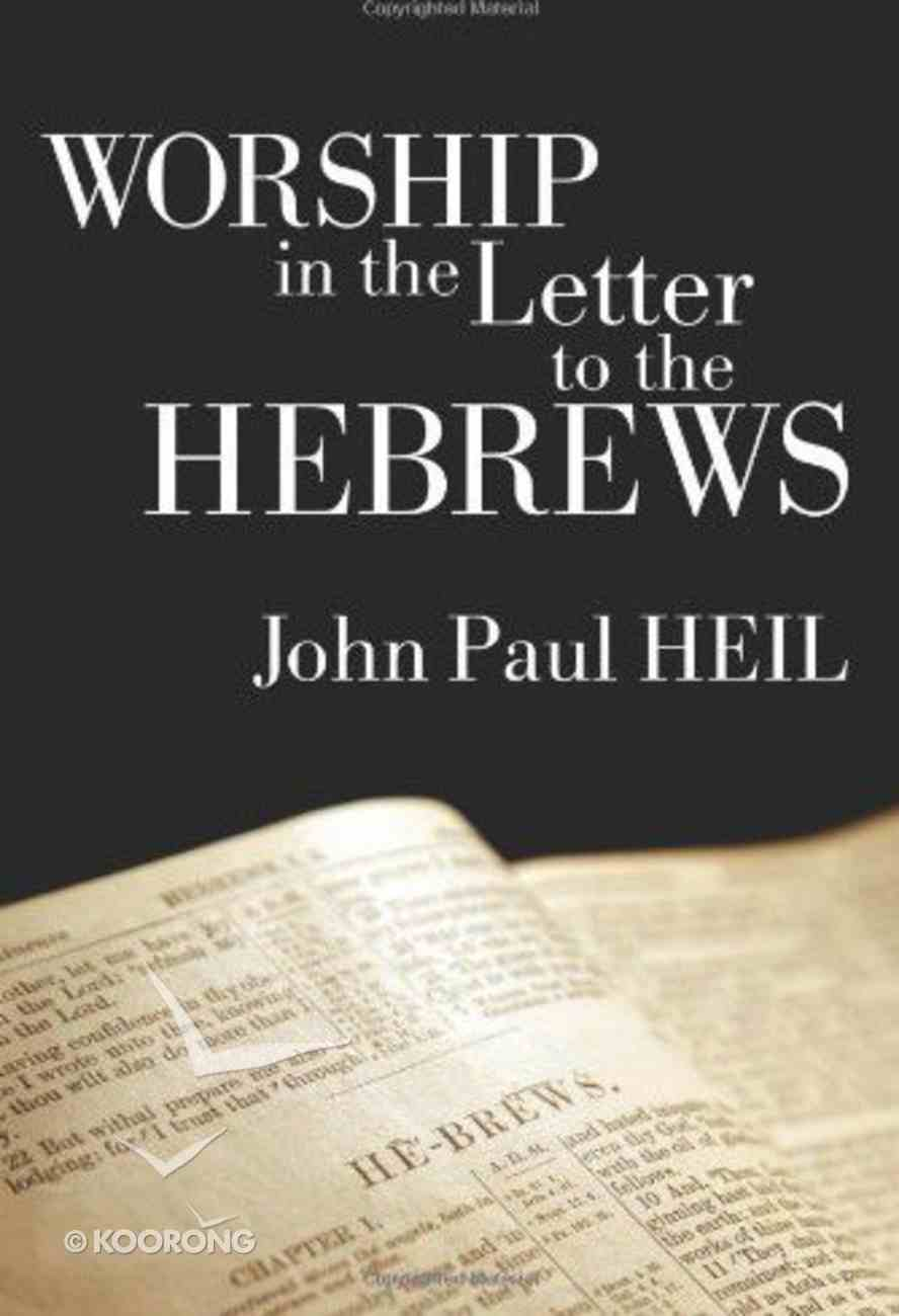 Worship in the Letter to the Hebrews Hardback