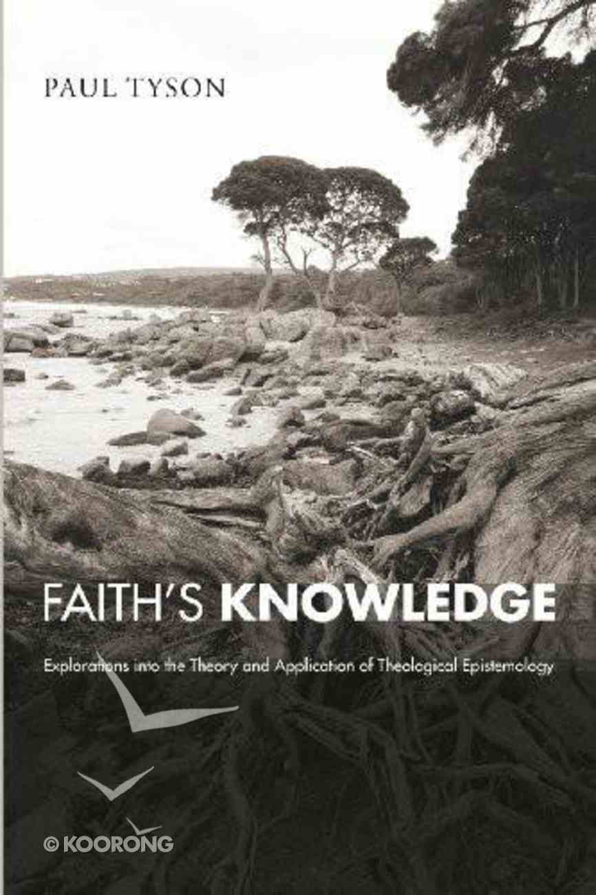 Faith's Knowledge Paperback