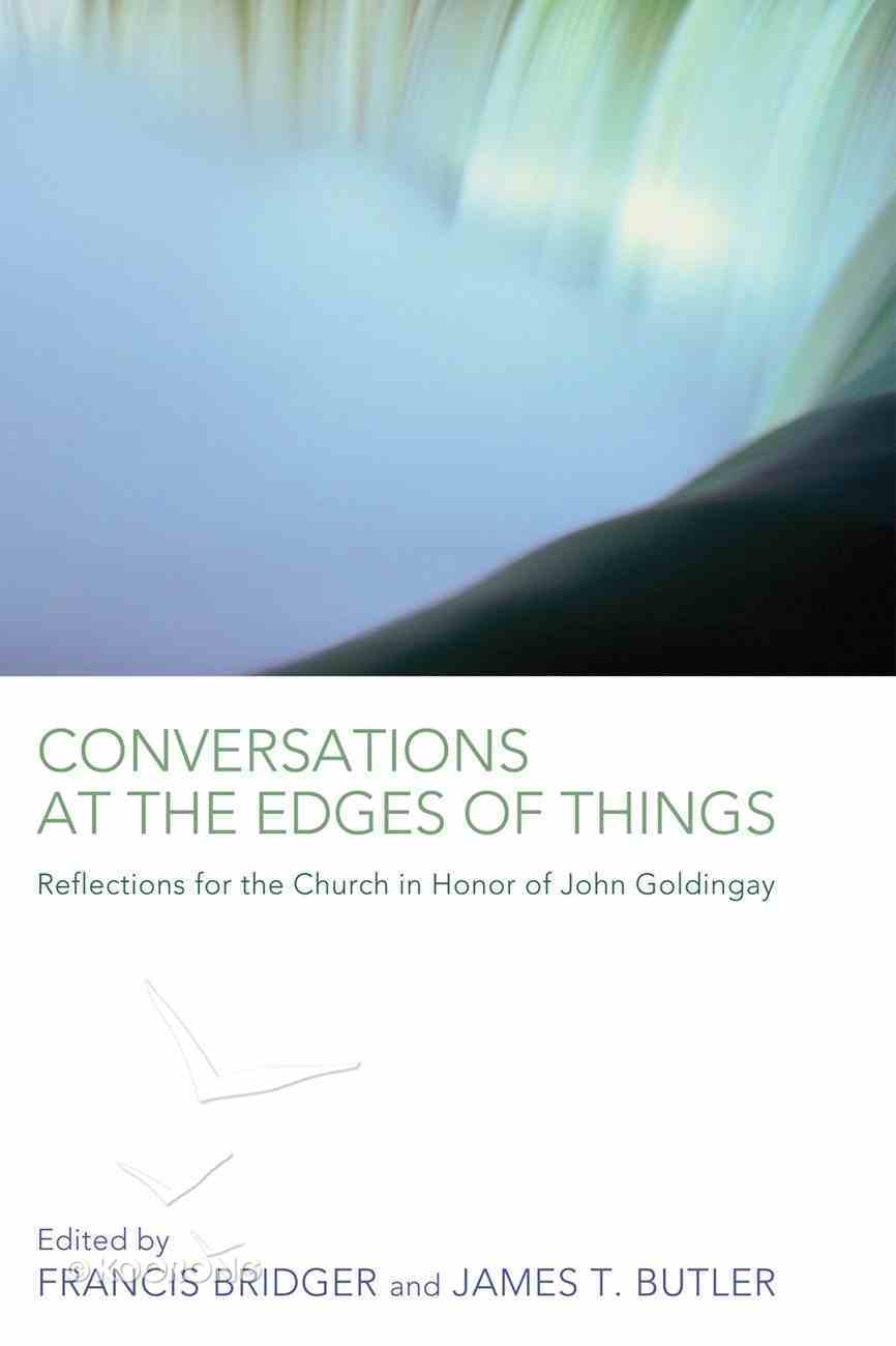 Conversations At the Edges of Things Paperback