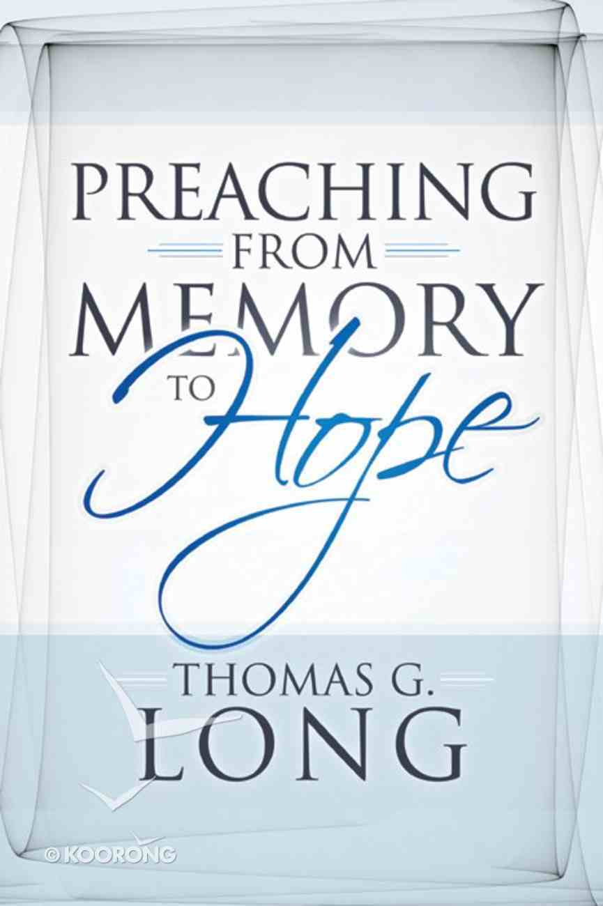 Preaching From Memory to Hope eBook