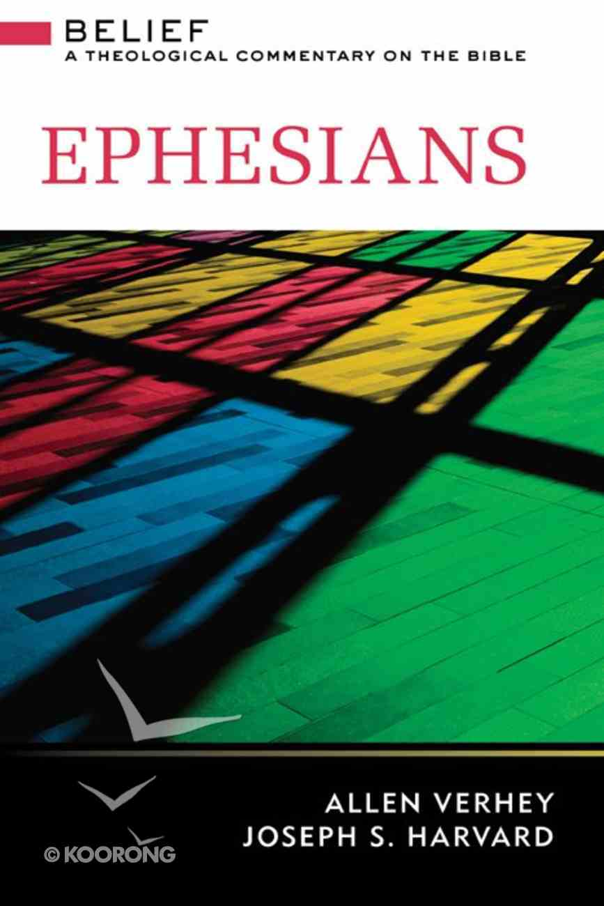 Ephesians (Belief: Theological Commentary On The Bible Series) eBook