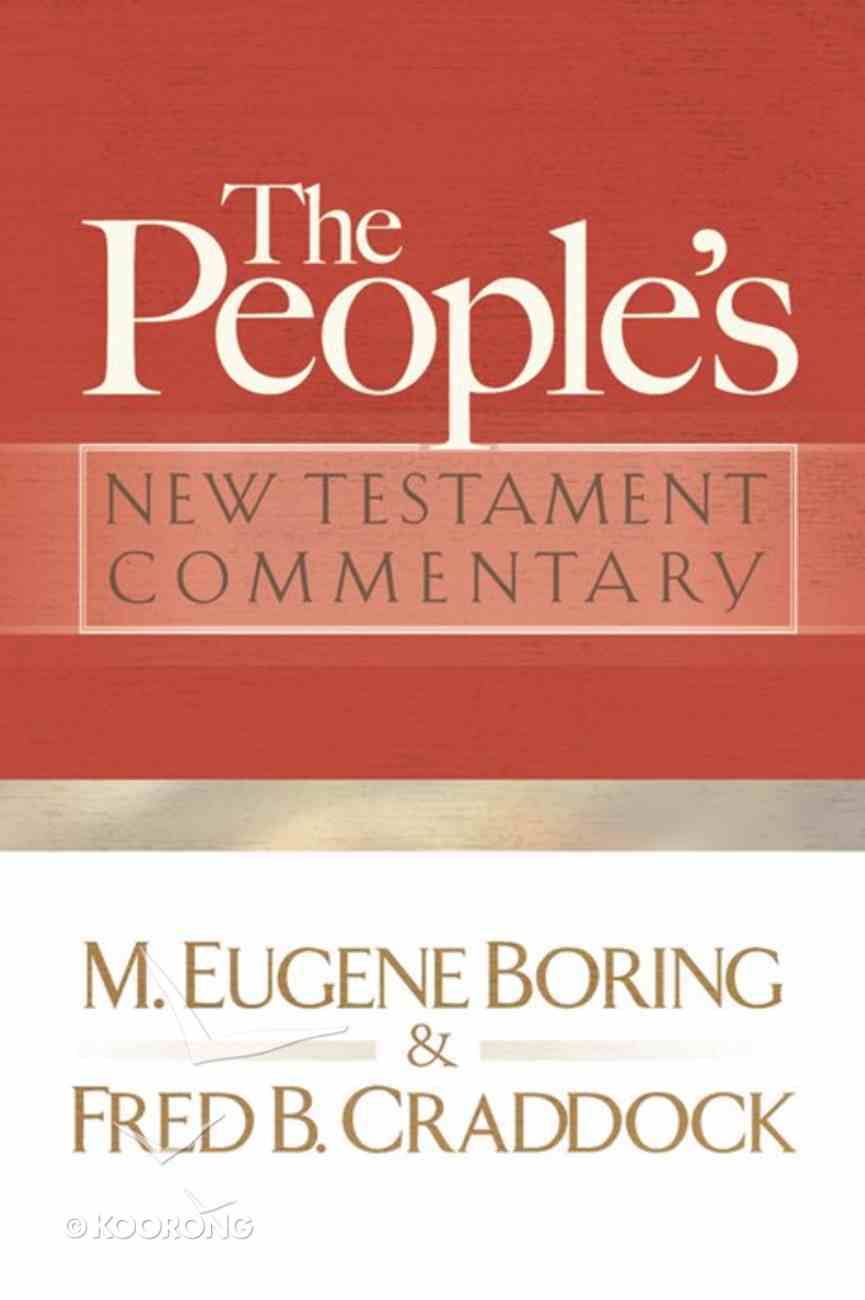 The Peoples New Testament Commentary eBook