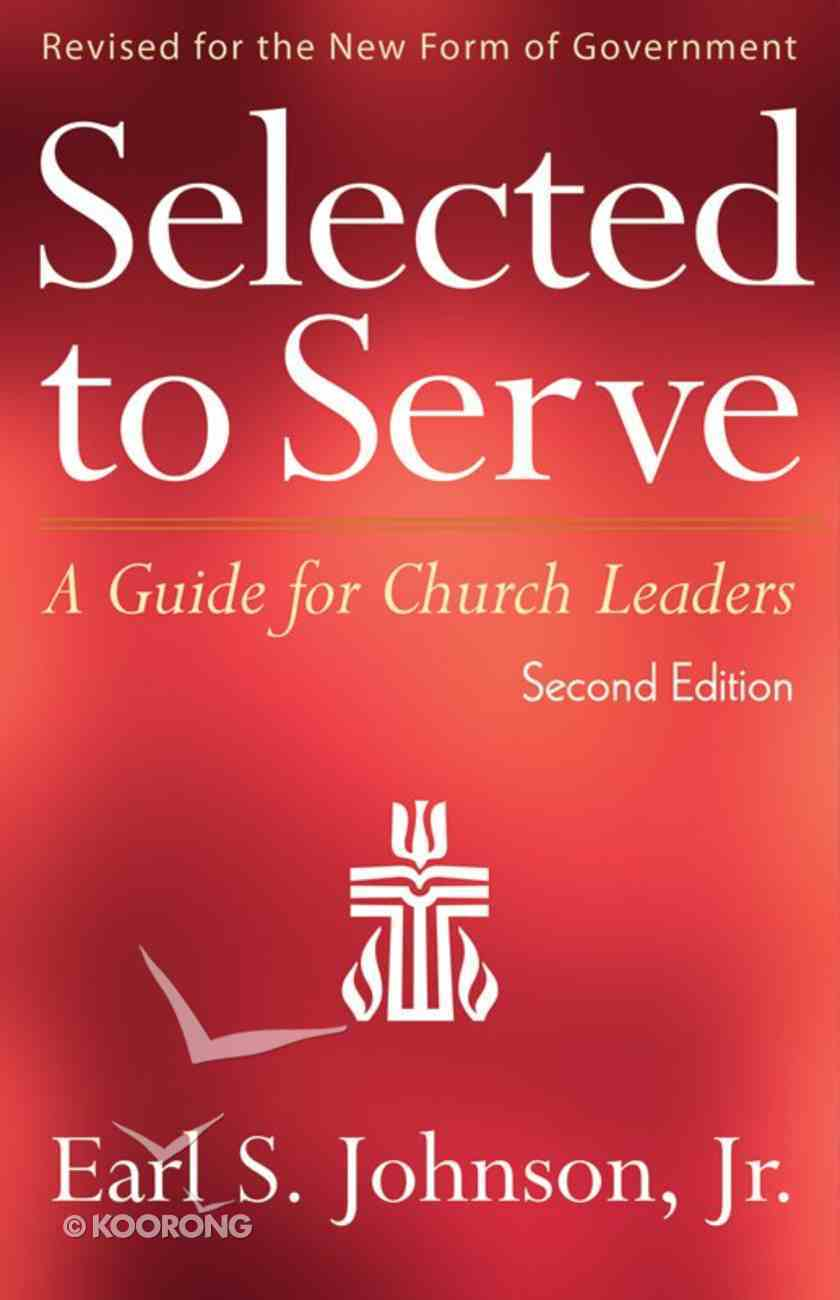 Selected to Serve (Second Edition) eBook