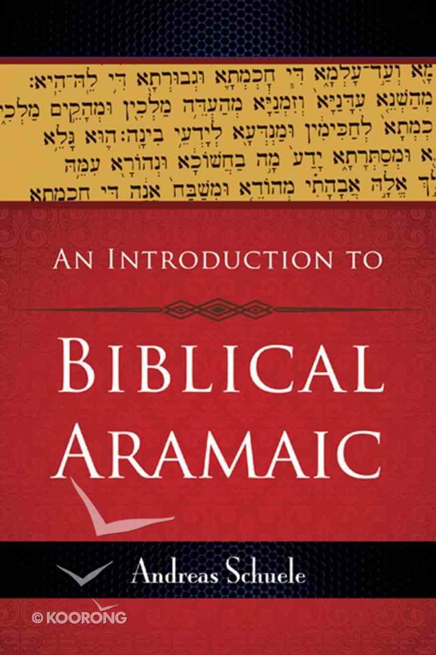 An Introduction to Biblical Aramaic eBook