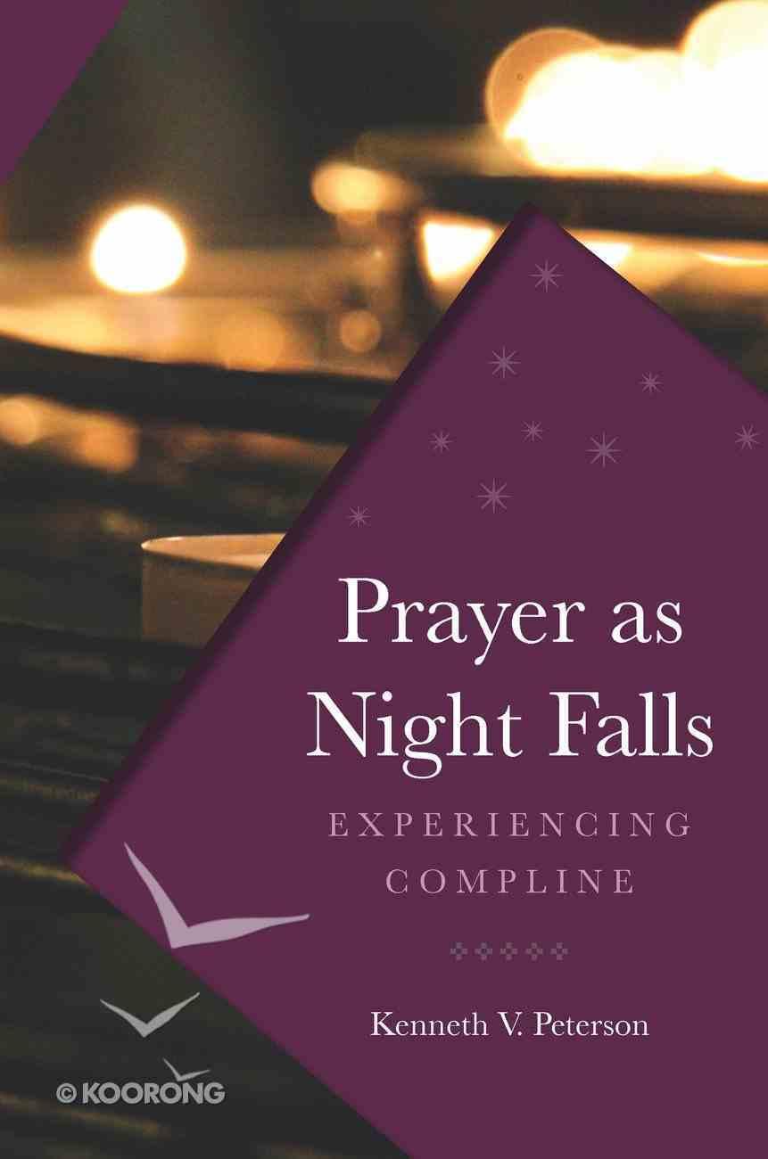 Prayer as Night Falls Paperback