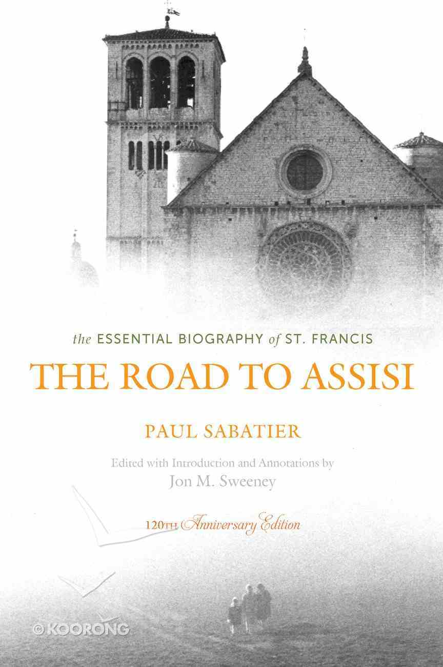 The Road to Assisi: Paperback