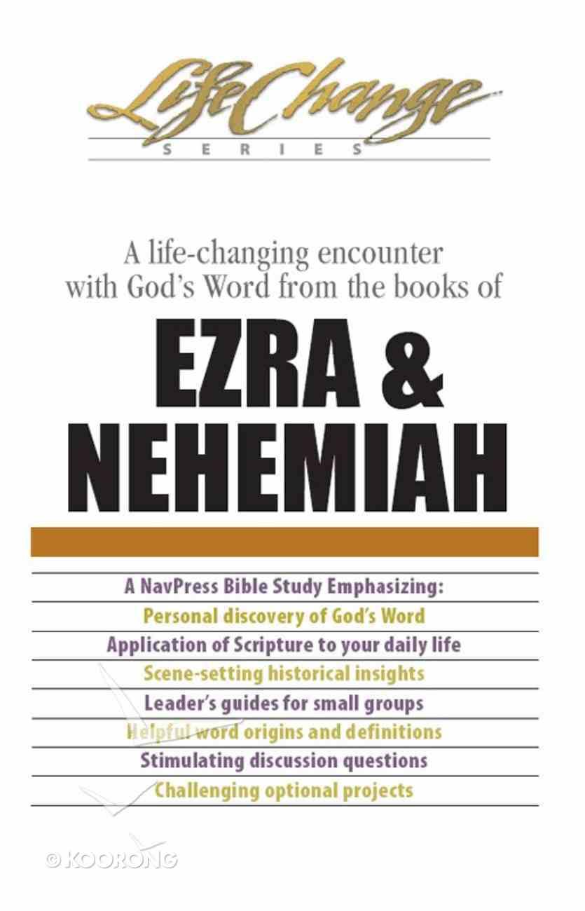 Ezra & Nehemiah (Life Change Series) eBook