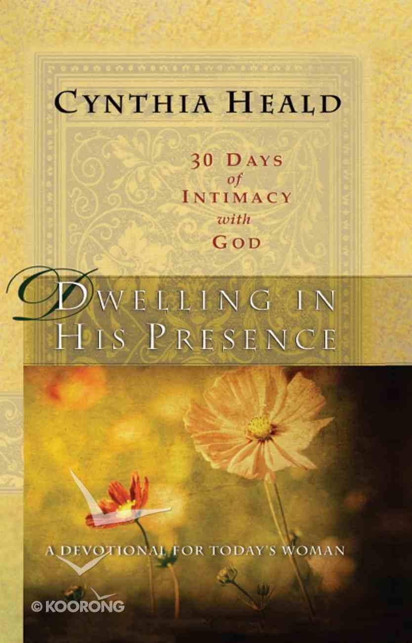 Dwelling in His Presence eBook