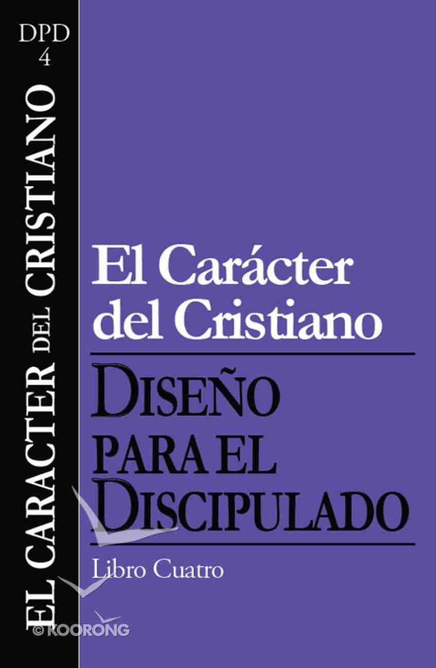 El Caracter Del Cristiano eBook