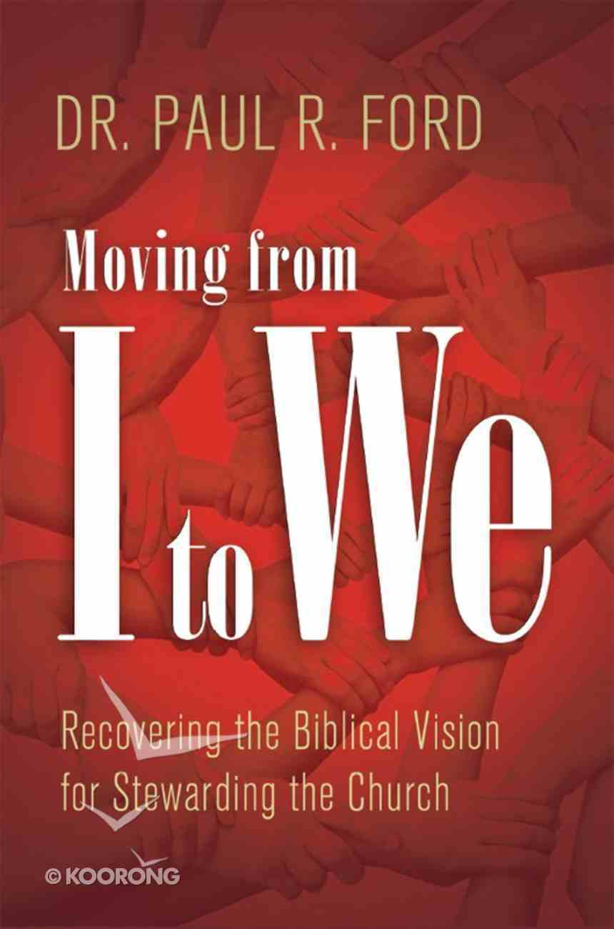 Moving From I to We eBook