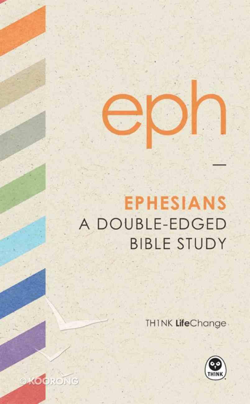 Ephesians (Th1nk Lifechange Series (Think)) eBook