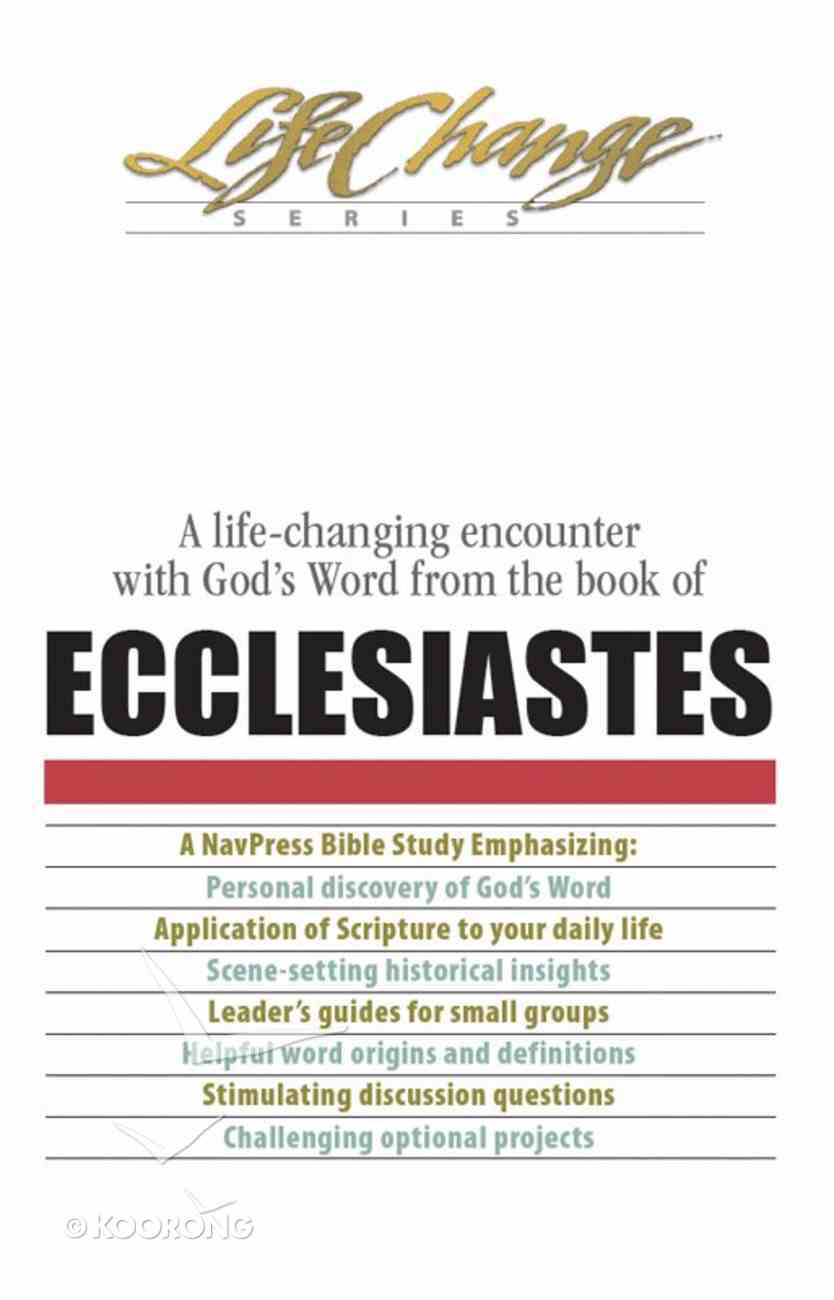 Ecclesiastes (Lifechange Study Series) eBook