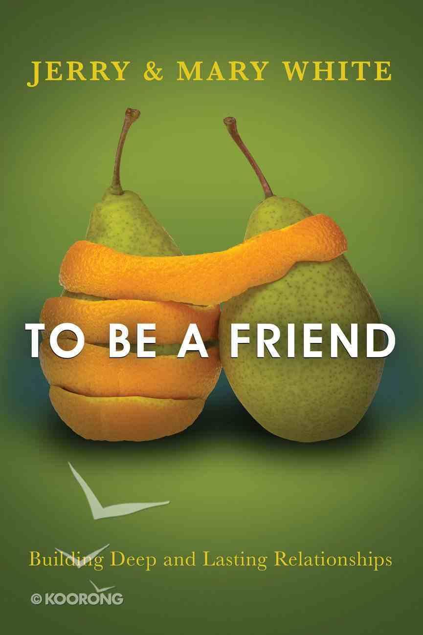 To Be a Friend eBook