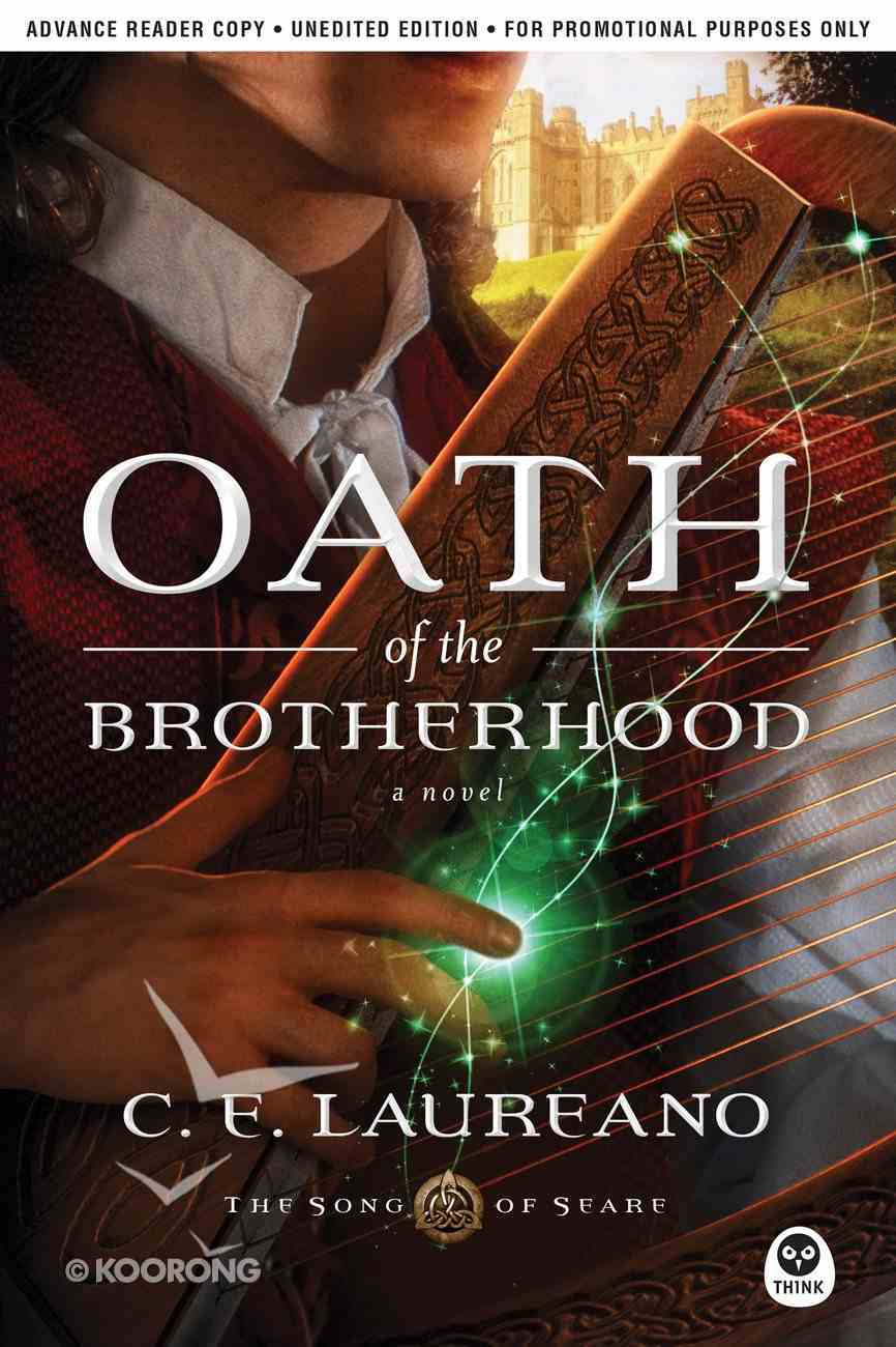 Oath of the Brotherhood (The Song Of Seare Series) eBook