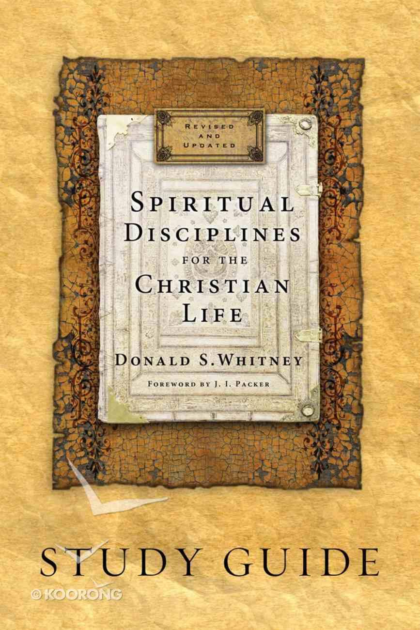 Spiritual Disciplines For the Christian Life Study Guide eBook