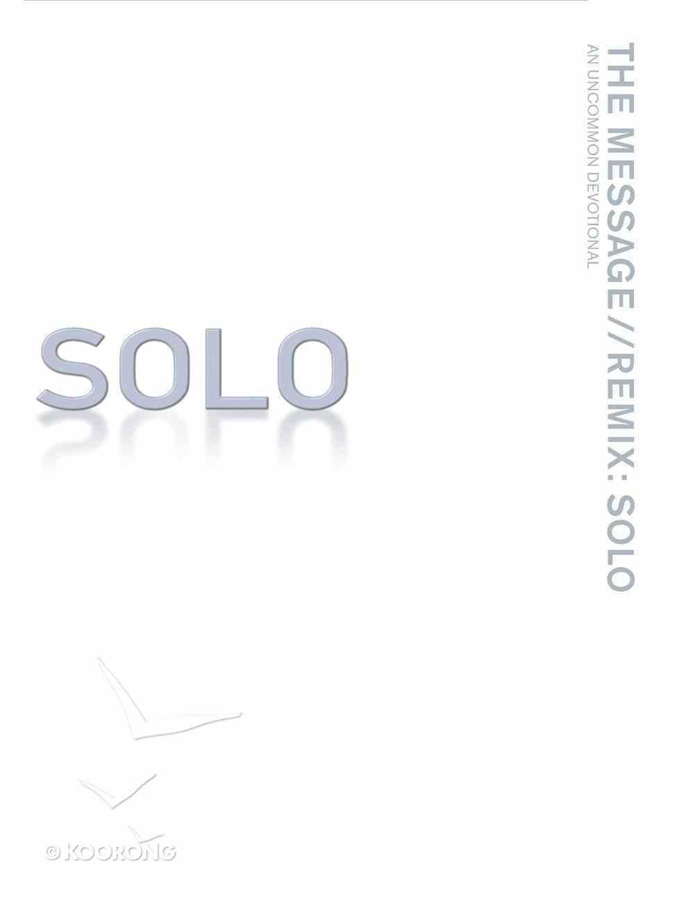Solo Devotional (The Message Remix) eBook