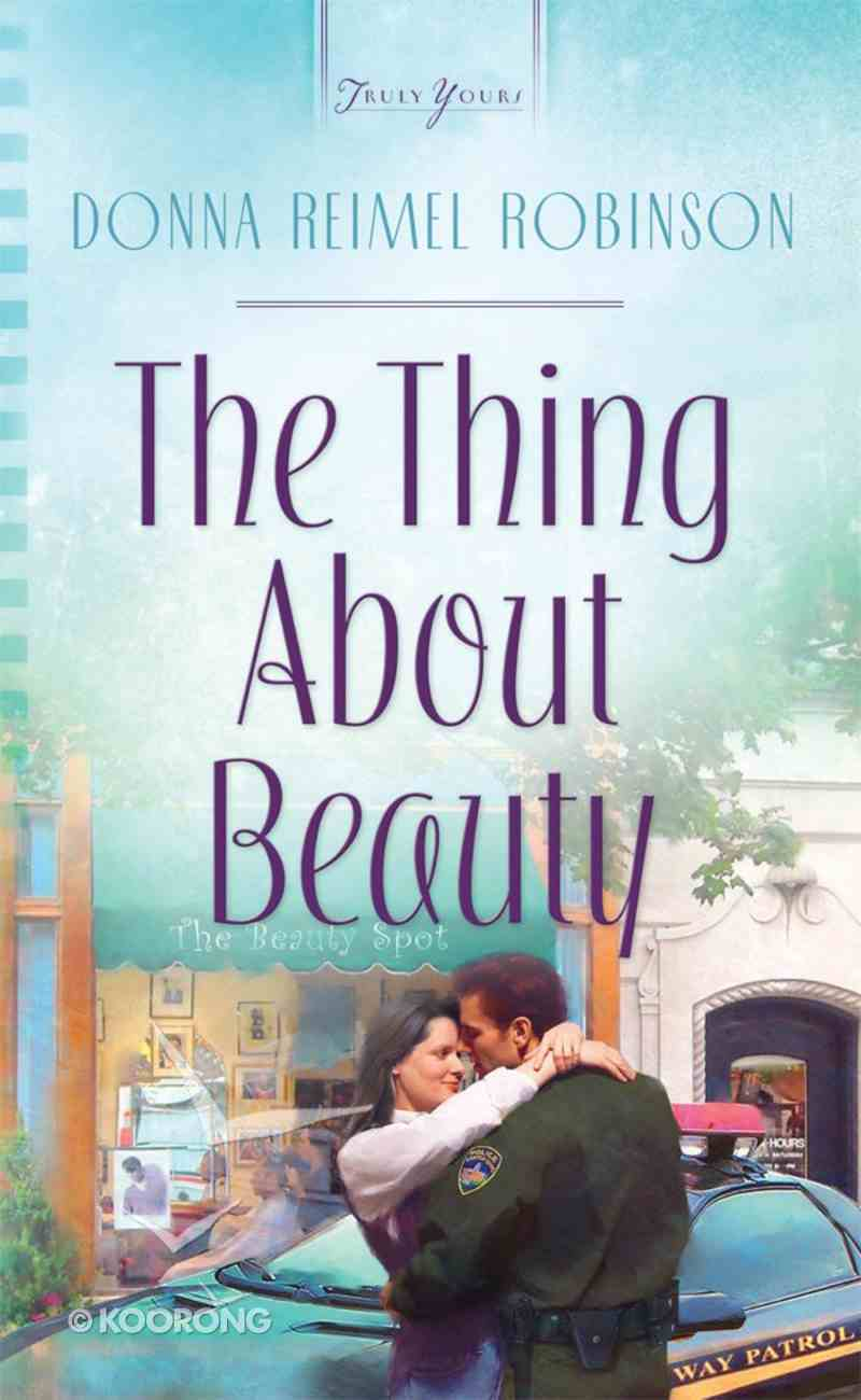 The Thing About Beauty (Heartsong Series) Mass Market