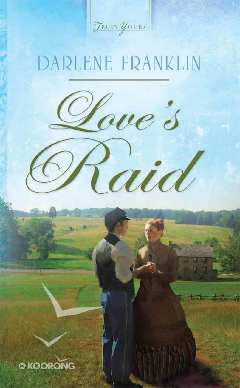Love's Raid (Heartsong Series) Mass Market