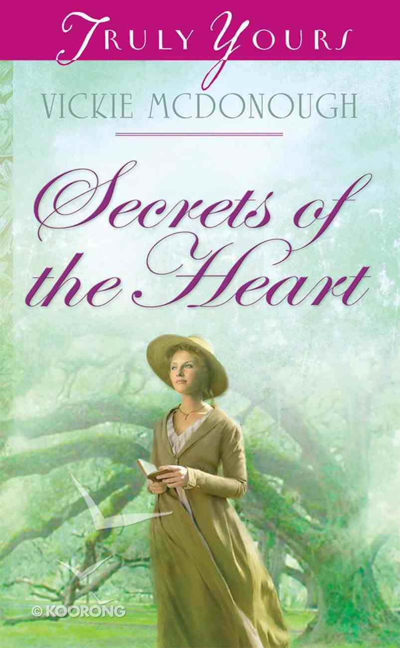 Secrets of the Heart (#963 in Heartsong Series) Paperback