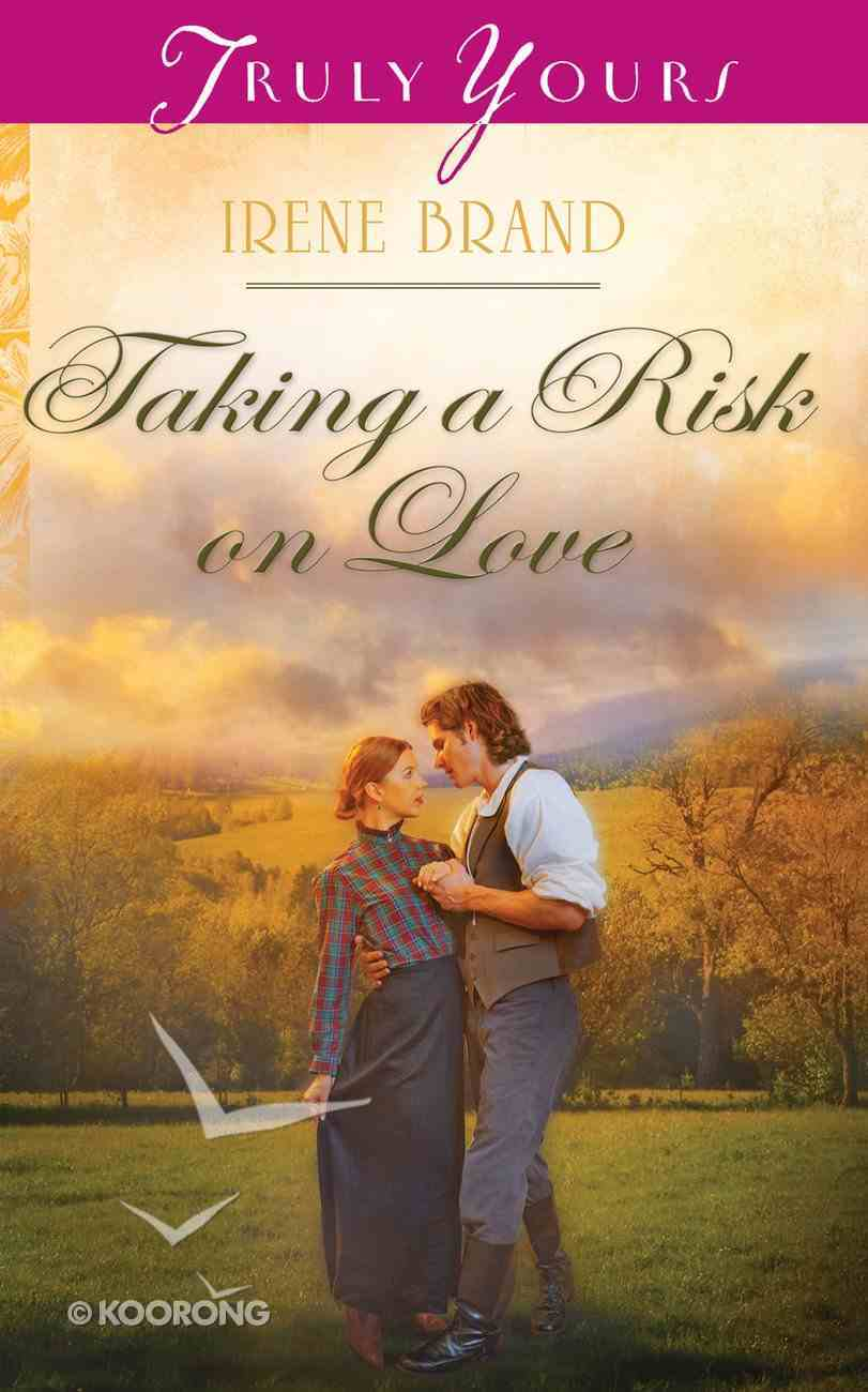 Taking a Risk on Love (Heartsong Series) Mass Market