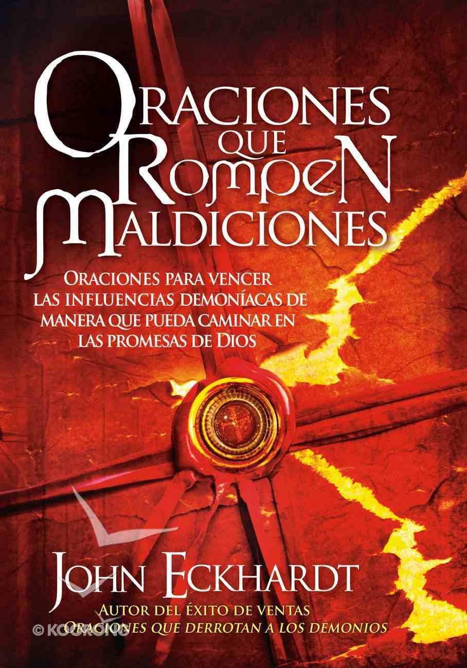 Oraciones Que Rompen Maldiciones (Spa) eBook