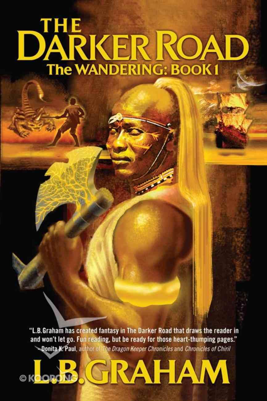 The Darker Road (#01 in Wandering Series) eBook