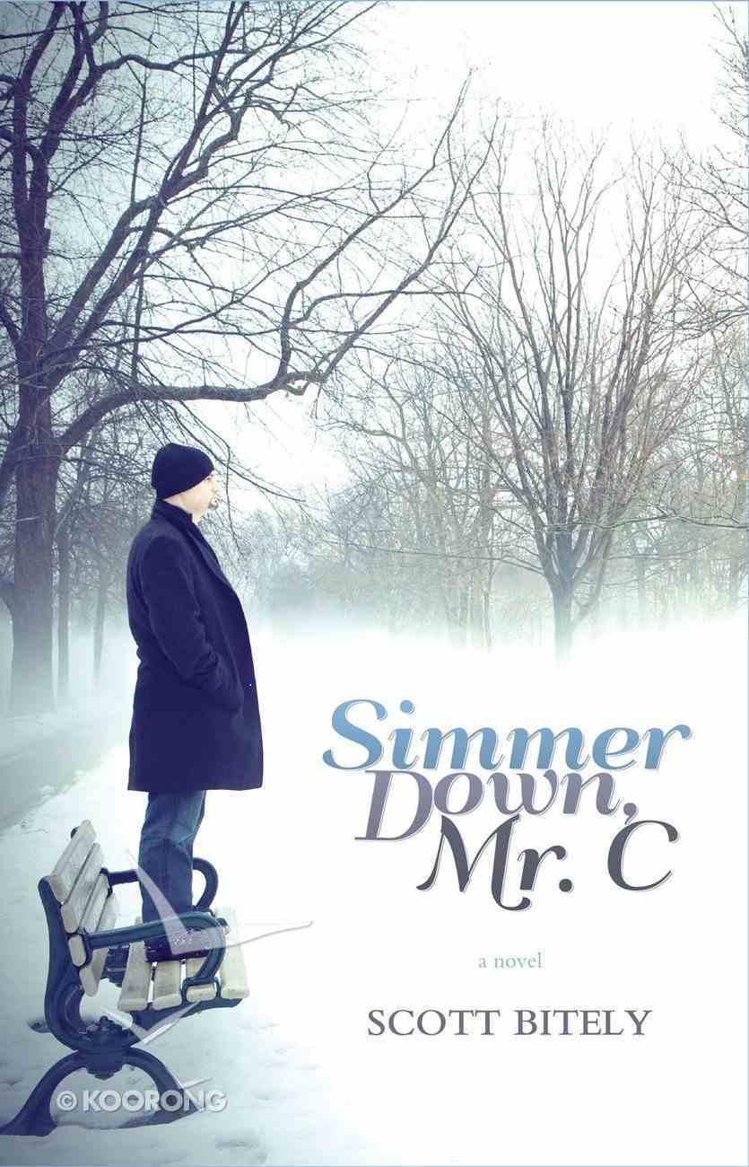 Simmer Down Mr.C eBook