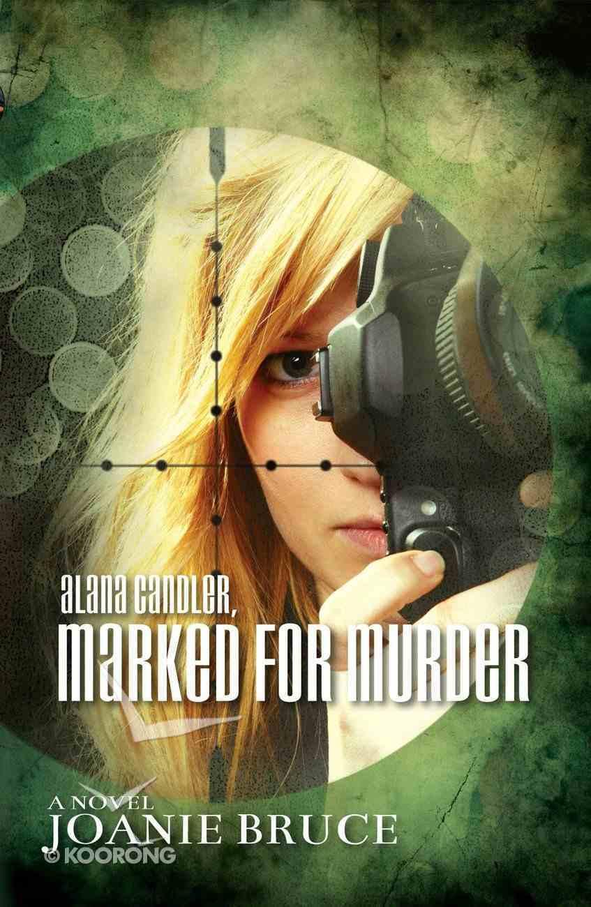 Alana Candler, Marked For Murder eBook