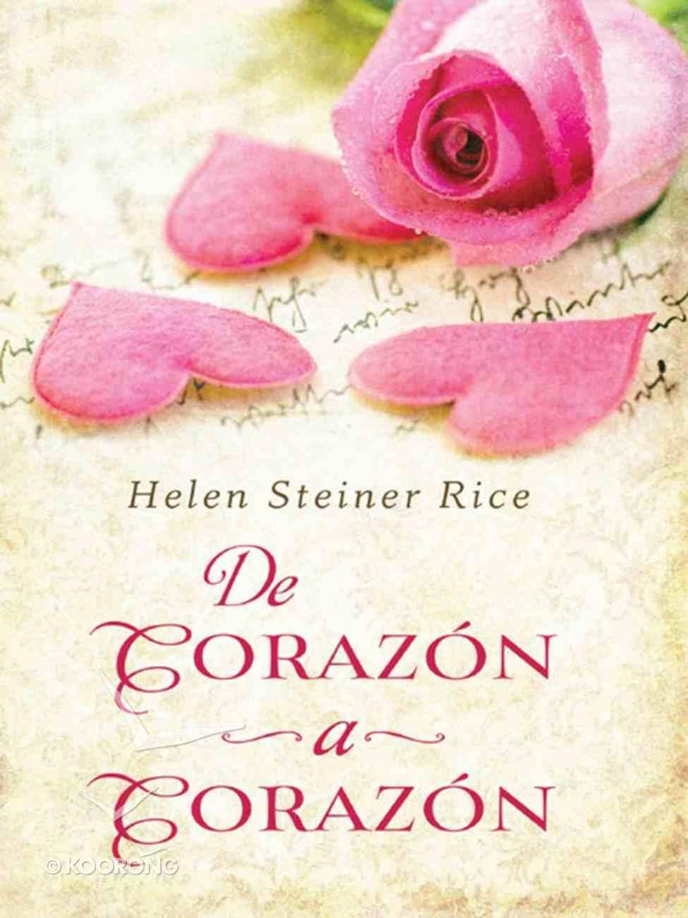 De Corazon a Corazon Heart (Heart To Heart) eBook