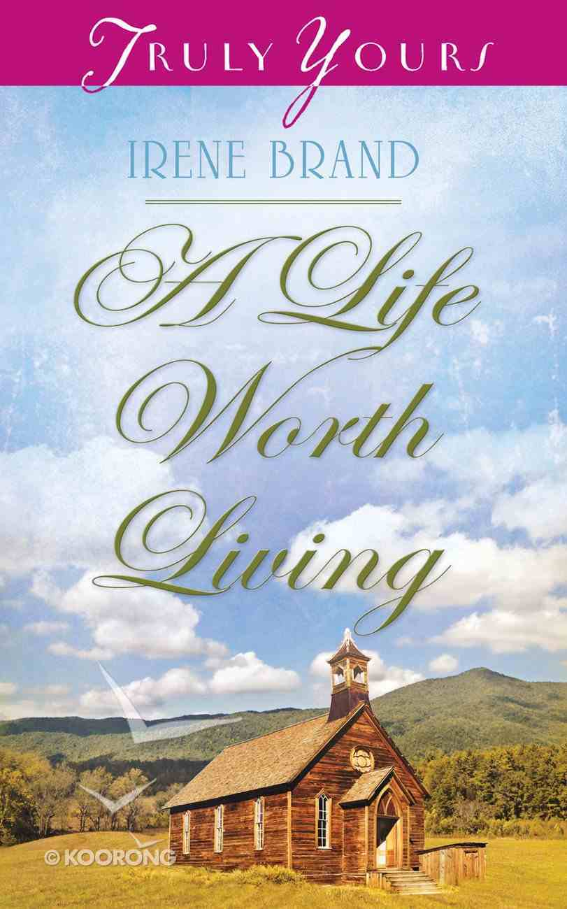 A Life Worth Living (#1035 in Heartsong Series) Mass Market