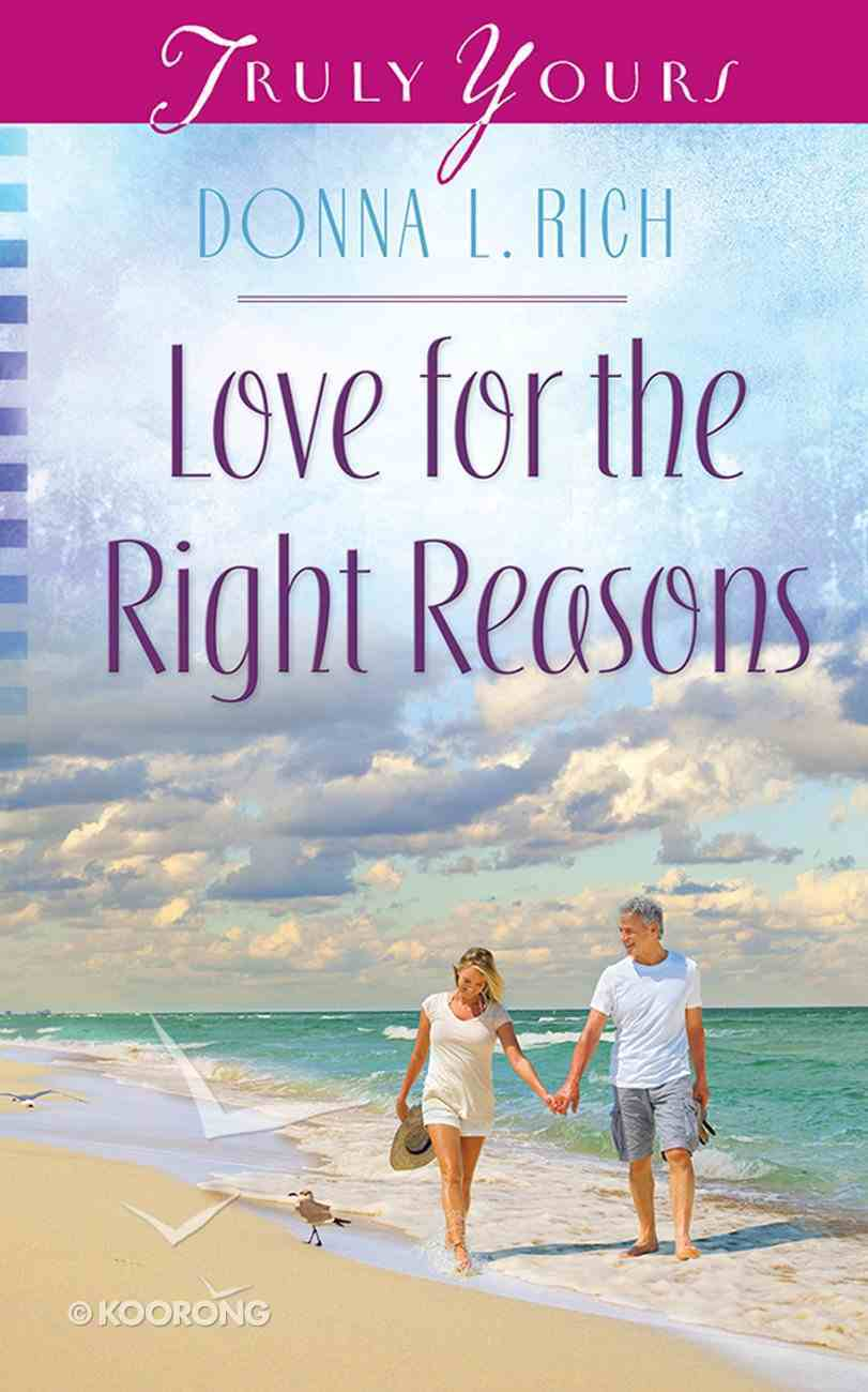 Love For the Right Reasons (#1037 in Heartsong Series) Mass Market