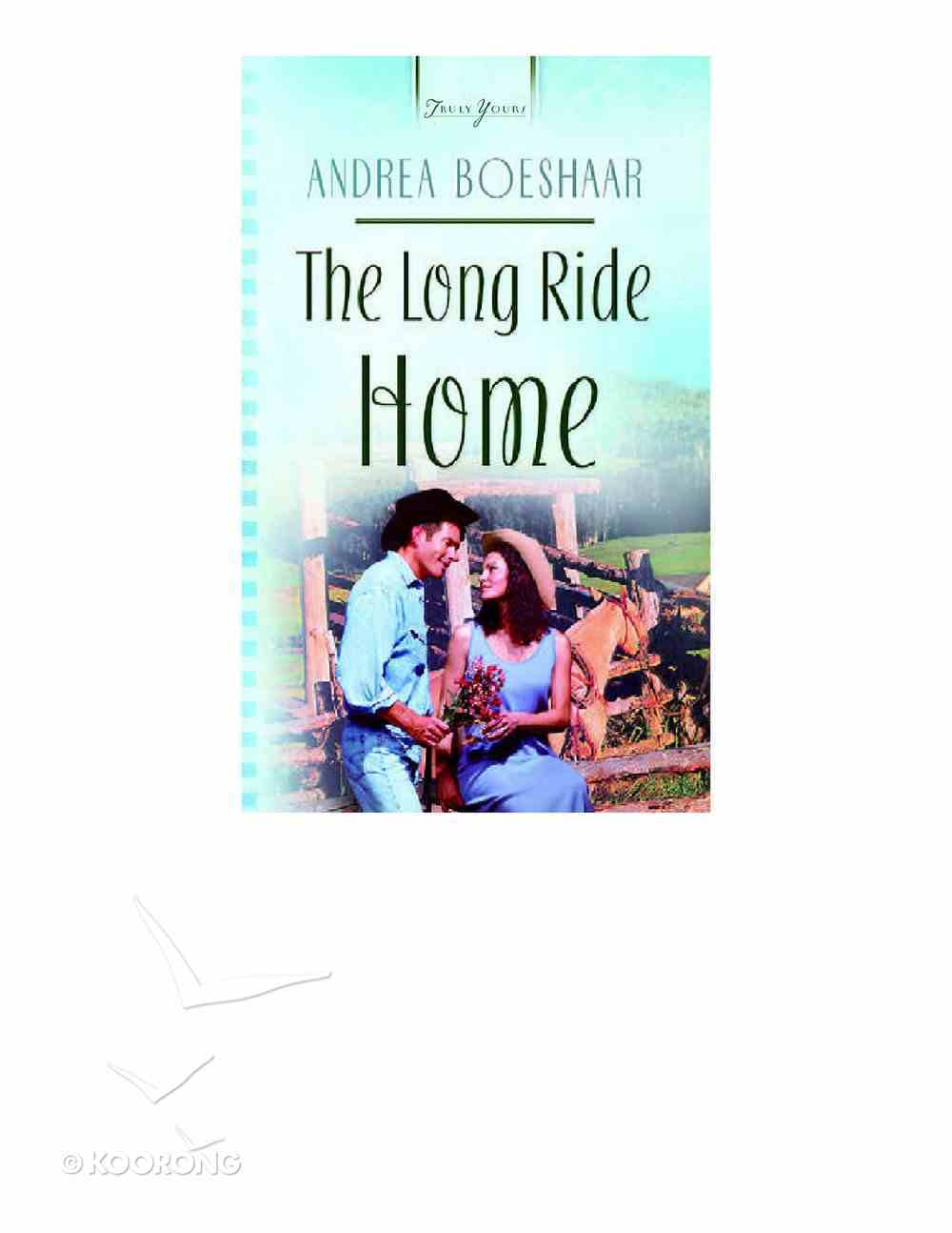 The Long Ride Home (#582 in Heartsong Series) eBook