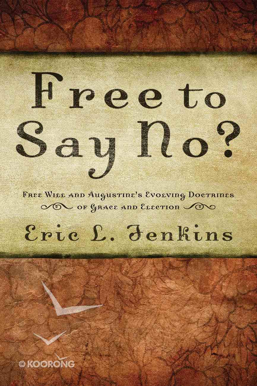 Free to Say No? Paperback
