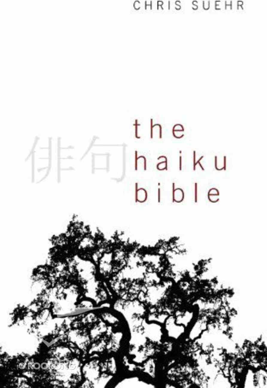The Haiku Bible Paperback