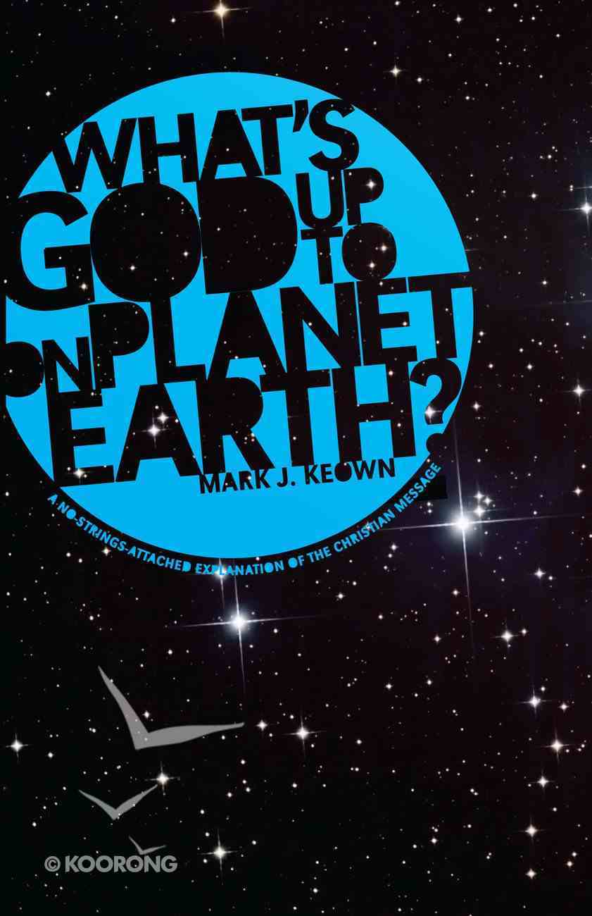 What God's Up to on Planet Earth? eBook