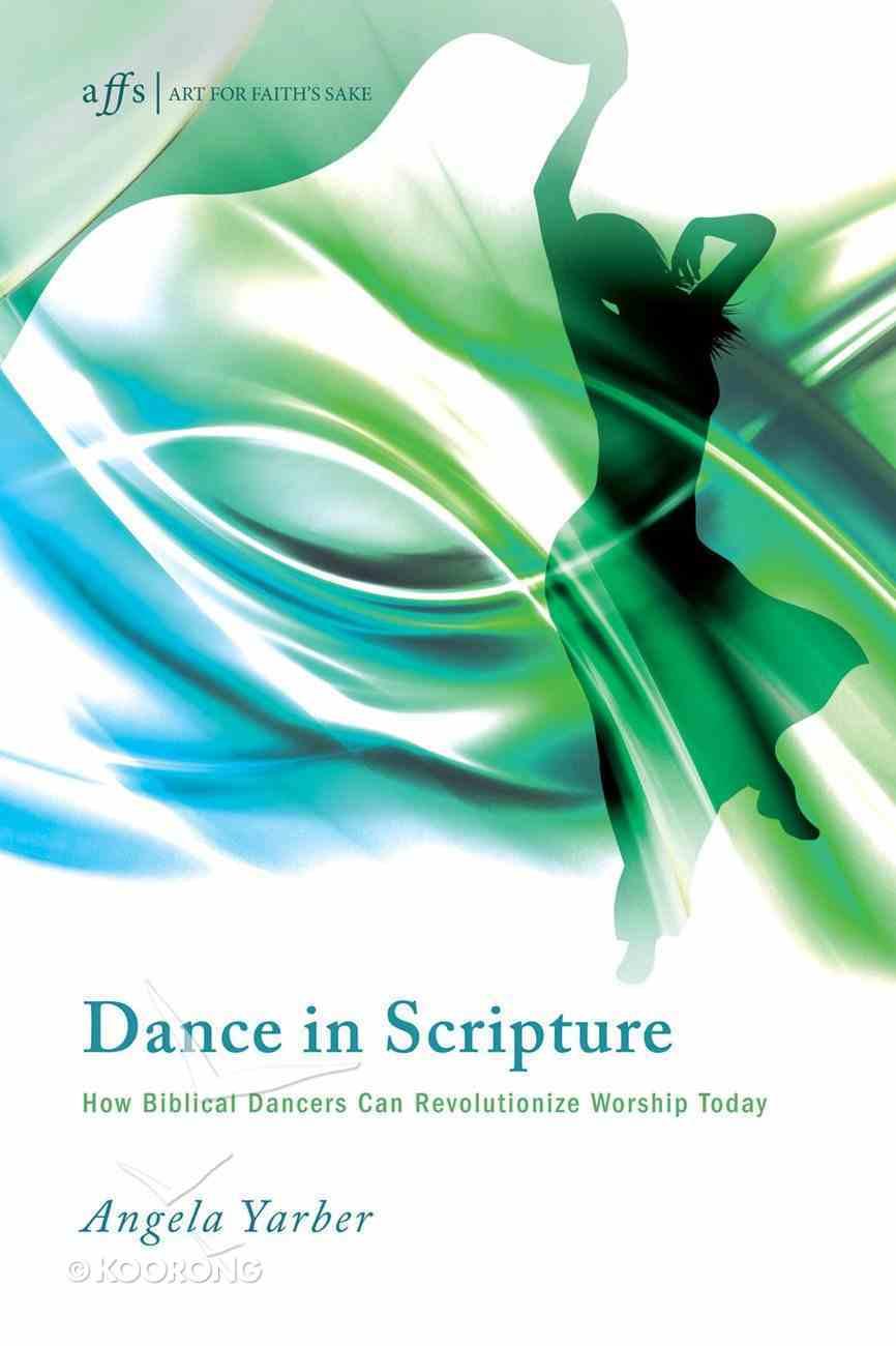 Dance in Scripture Paperback