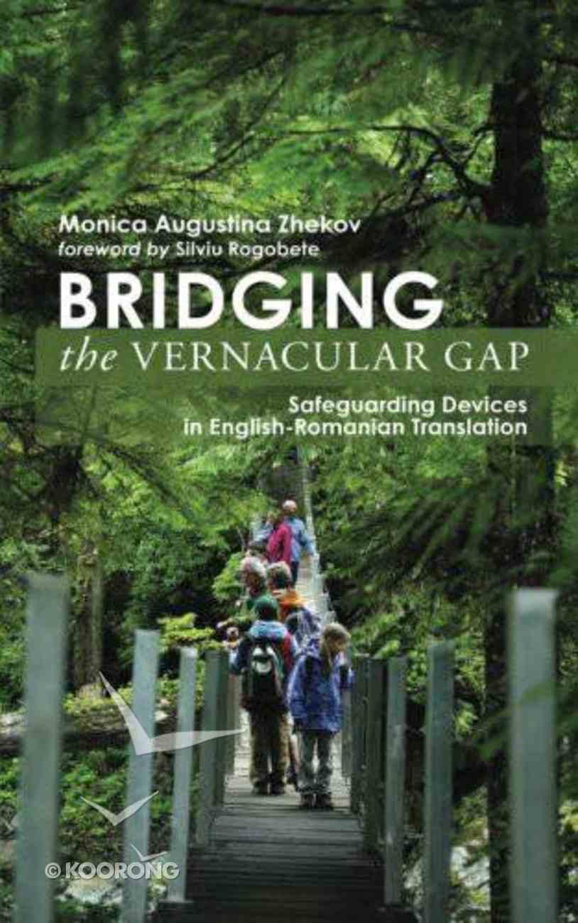 Bridging the Vernacular Gap Hardback
