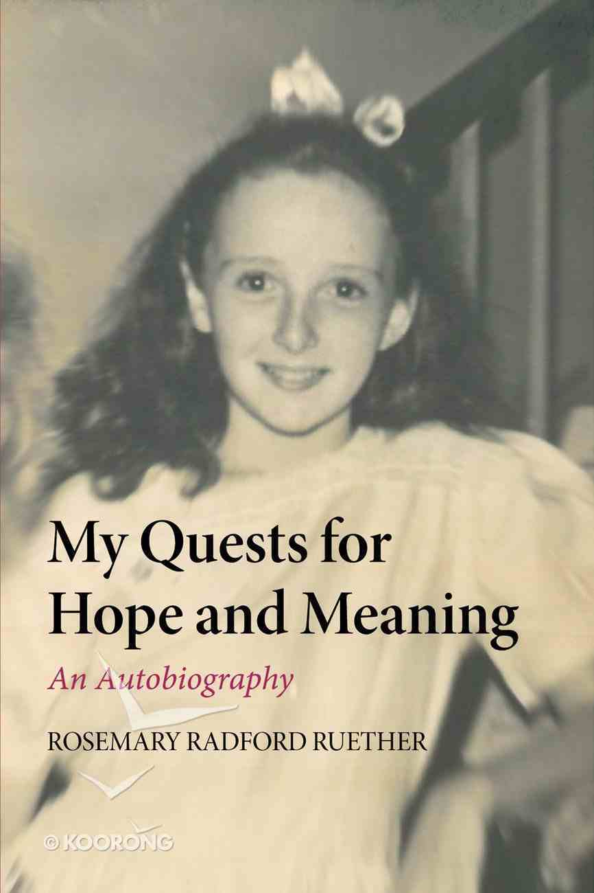 My Quests For Hope and Meaning Paperback