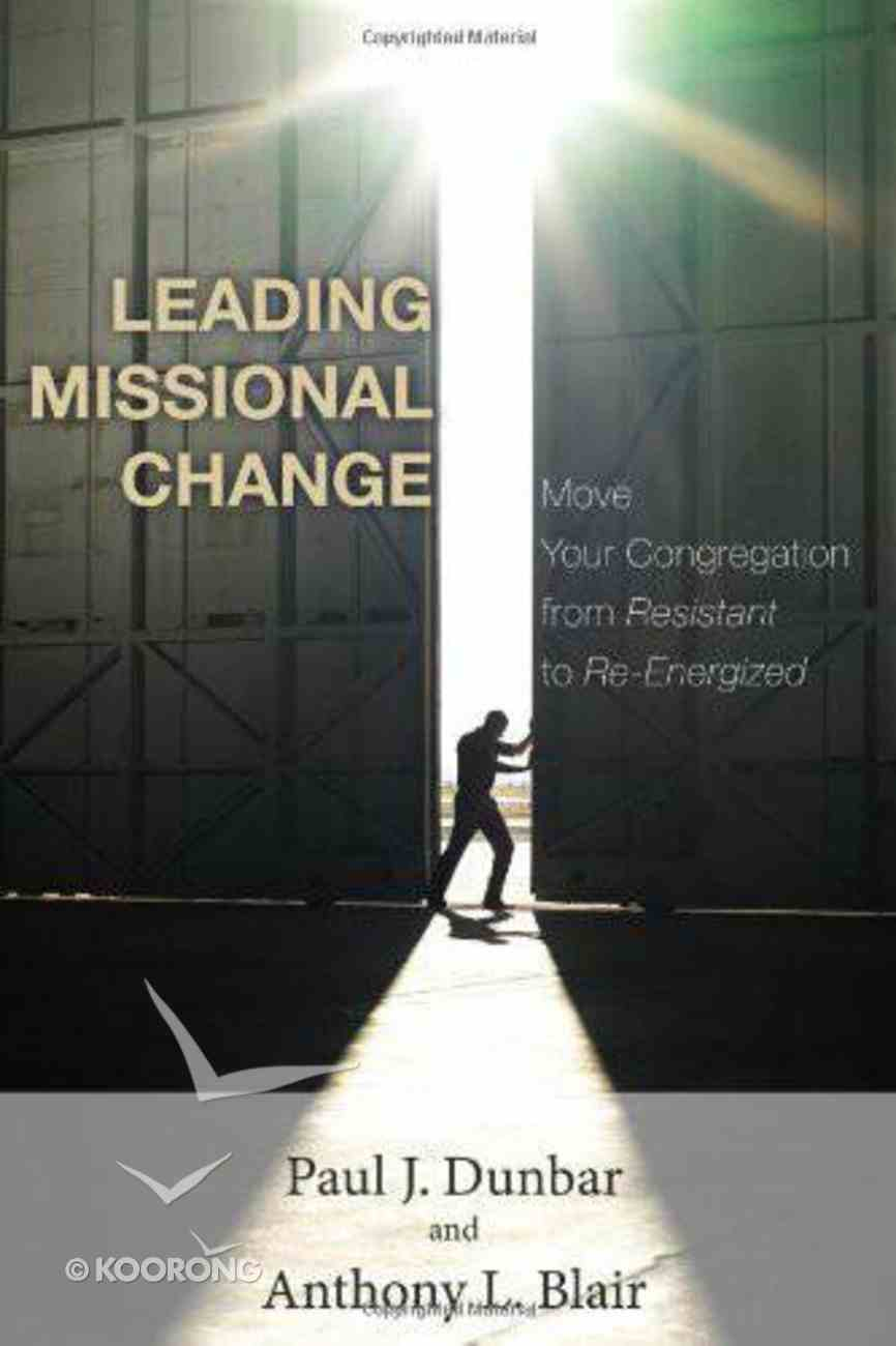 Leading Missional Change Paperback