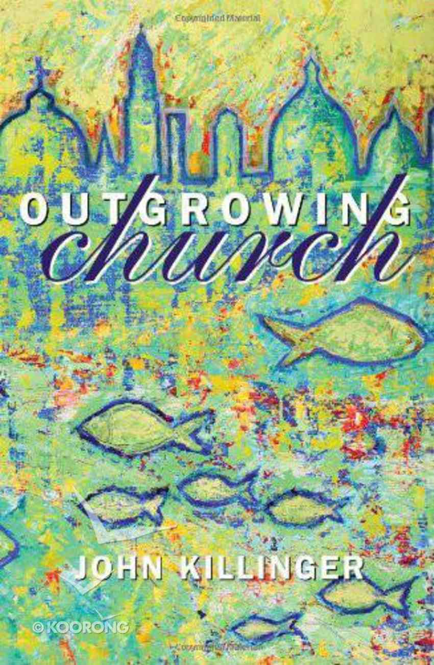 Outgrowing Church Hardback