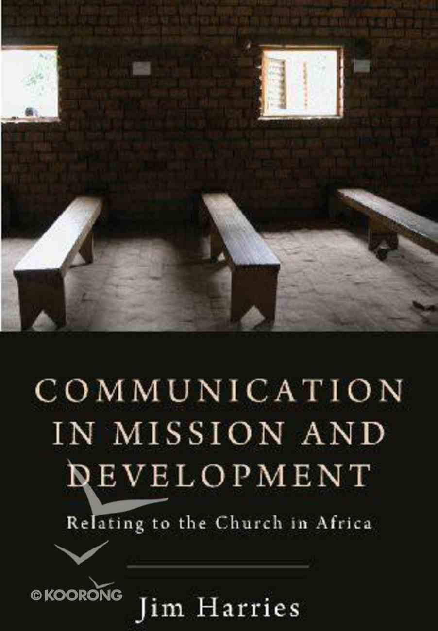 Communication in Mission and Development Paperback