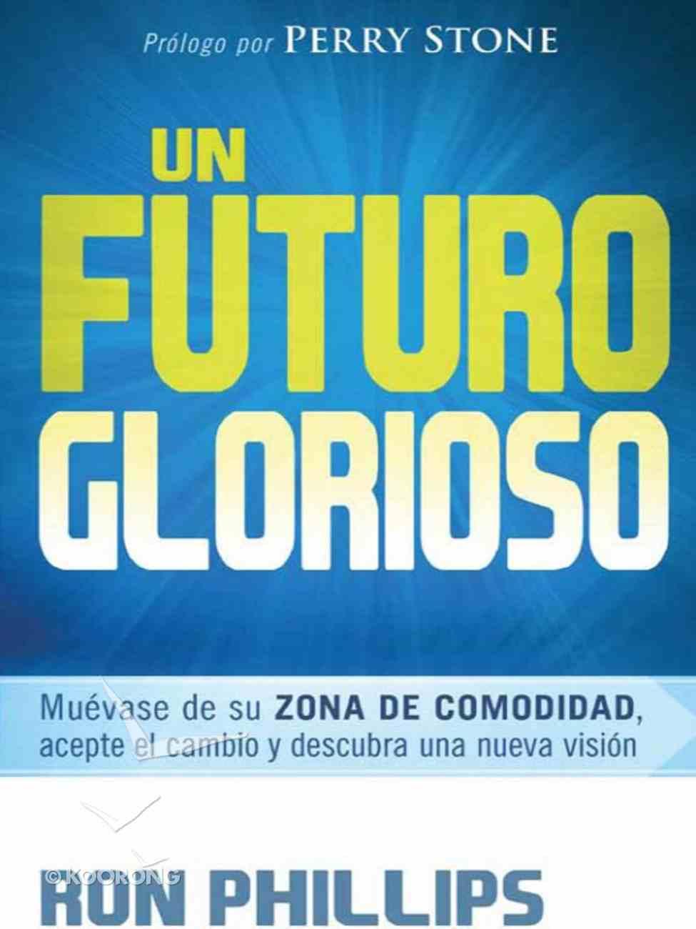 Un Futurio Glorioso (Spanish) (Spa) (A God-sized Future) eBook