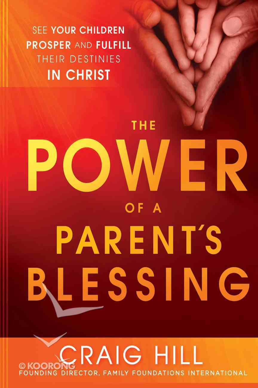 The Power of a Parent's Blessing eBook
