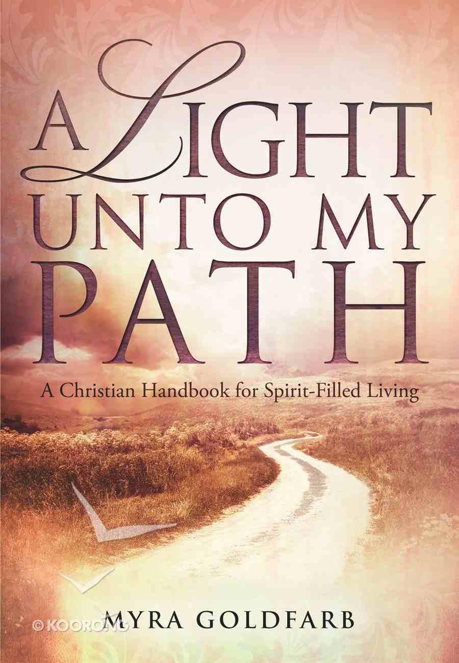 A Light Unto My Path Paperback