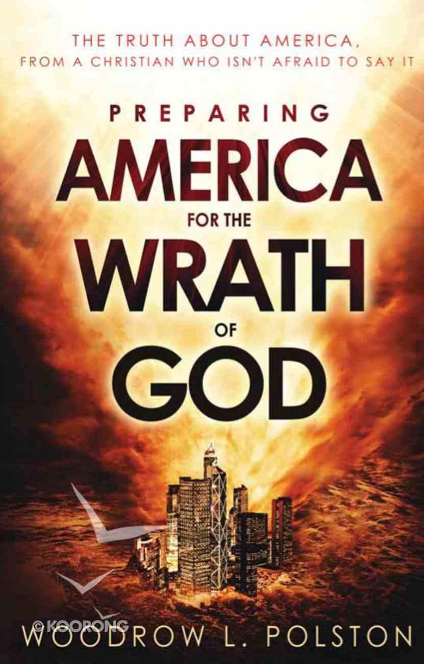 Preparing America For the Wrath of God eBook