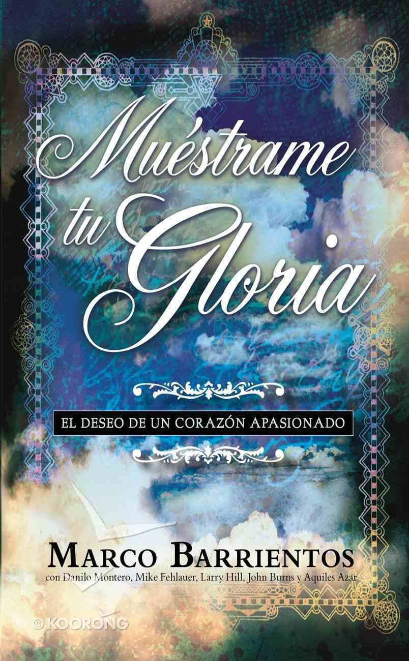 Muestrame Tu Gloria - Pocket Book Paperback