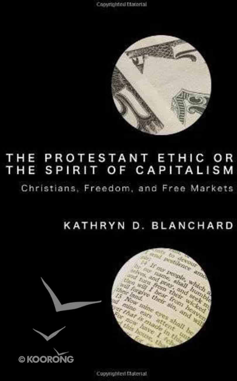 The Protestant Ethic Or the Spirit of Capitalism eBook